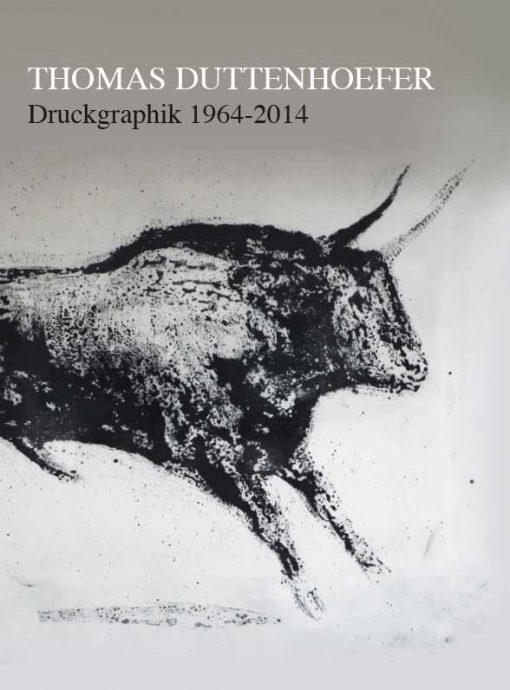 Brigitte Glaasner - Thomas Duttenhoefer. Druckgraphik 1964-2014