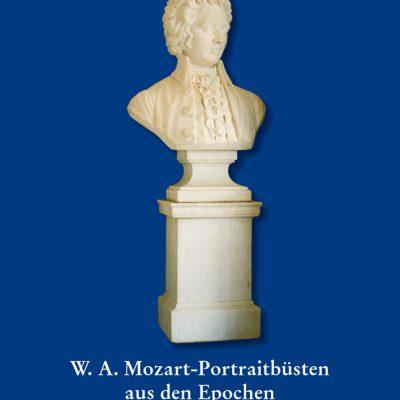 Roland K. Fuchshuber - W.A. Mozart-Portraitbüsten aus den Epochen Empire und Second-Empire