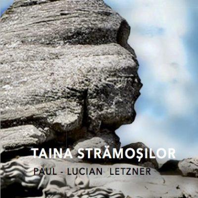 Paul-Lucian Letzner - Taina Stramosilor
