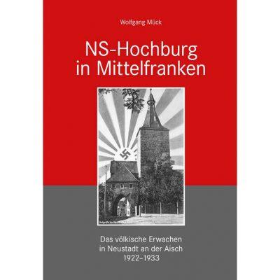 Das völkische Erwachen in Neustadt an der Aisch 1922-1933
