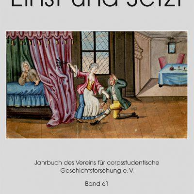 Einst und Jetzt. Jahrbuch des Vereins für corpsstudentische Geschichtsforschung e.V. Band 61
