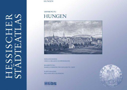 Hessisches Landesamt für geschichtliche Landeskunde (Hg.) - Hessischer Städteatlas - Hungen