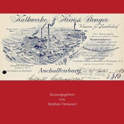 Von der Mehlmühle zum Baustoffhandel. Mehr als 150 Jahre Kalkwerke vorm. Hein & Stenger