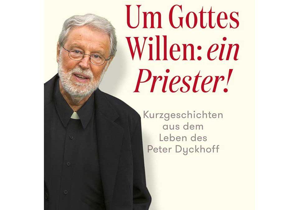 Peter Dyckhoff. Dem Ruhegebet verpflichtet