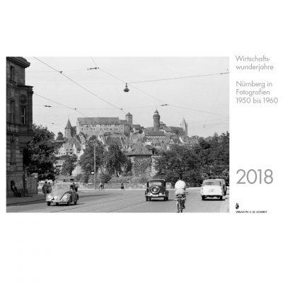 Wirtschaftswunderjahre - Nürnberg in Fotografien 1950-1960.
