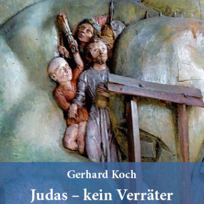 Judas - kein Verräter. Versuch einer Klarstellung