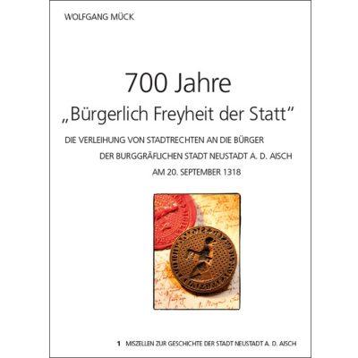 """700 Jahre """"Bürgerlich Freyheit der Statt""""."""