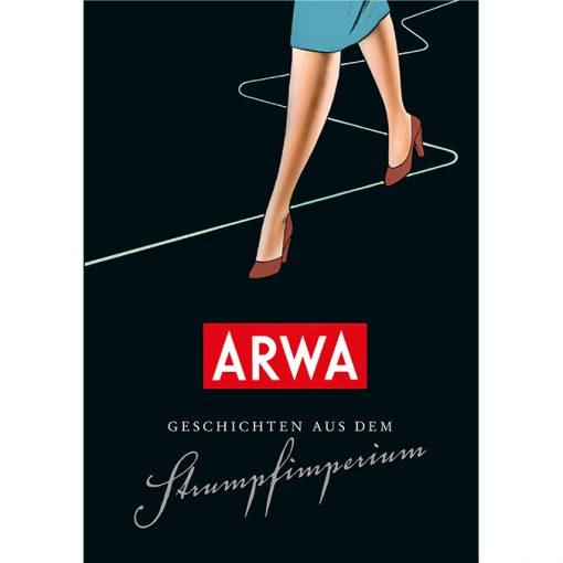 ARWA 2 - Geschichten aus dem Strumpfimperium