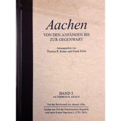 Aachen Band 5 - Französische Republik