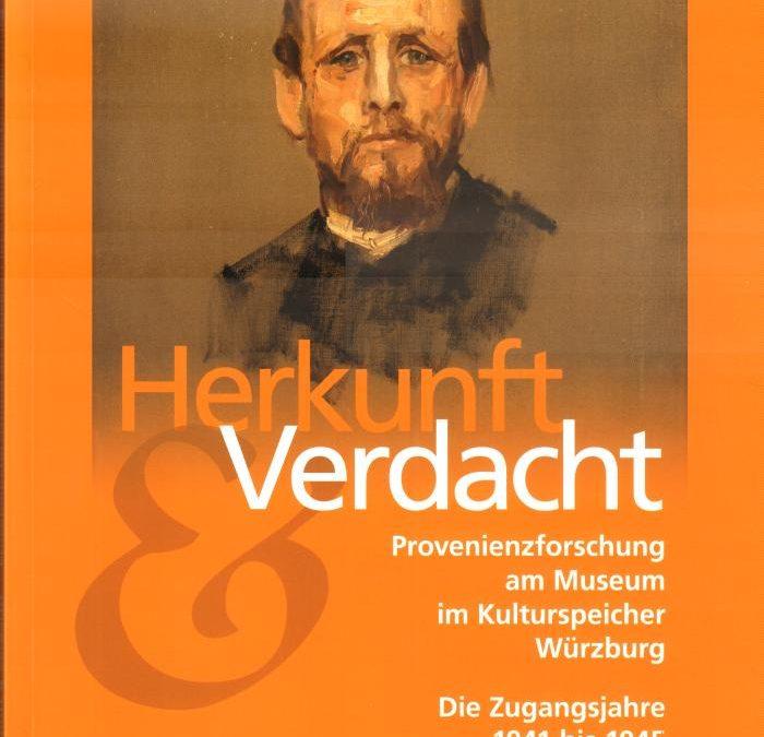 Beutekunst: Provenienzforschung im Kulturspeicher Würzburg
