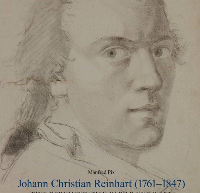 "Johann Christian Reinhart (1761–1847).  Ein ""Deutschrömer""."