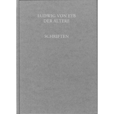 Ludwig von Eyb der Ältere (1417-1502) Schriften