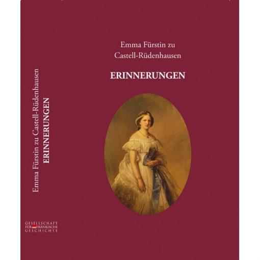 Emma Fürstin zu Castell-Rüdenhausen ERINNERUNGEN