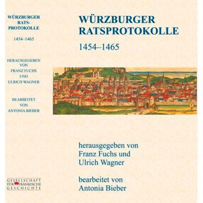 WÜRZBURGER RATSPROTOKOLLE 1454 – 1465