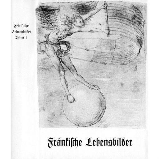 Fränkische Lebensbilder Band 1 Neue Folge der Lebensläufe aus Franken