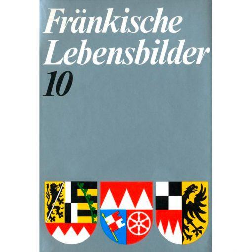 Fränkische Lebensbilder Band 10 Neue Folge der Lebensläufe aus Franken