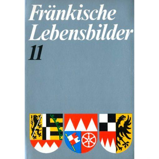 Fränkische Lebensbilder Band 11 Neue Folge der Lebensläufe aus Franken