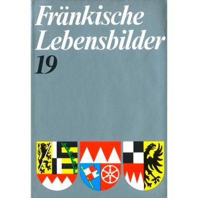 Fränkische Lebensbilder Band 19 Neue Folge der Lebensläufe aus Franken