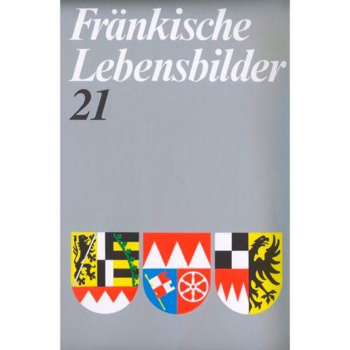 Fränkische Lebensbilder Band 21 Neue Folge der Lebensläufe aus Franken