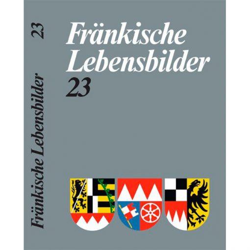 Fränkische Lebensbilder Band 23 Neue Folge der Lebensläufe aus Franken