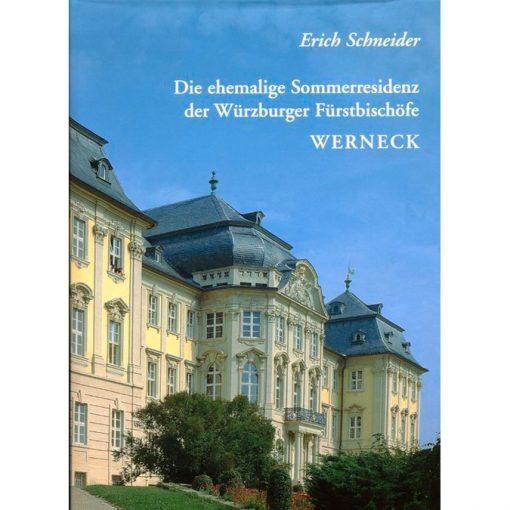 Die ehemalige Sommerresidenz der Würzburger Fürstbischöfe in Werneck