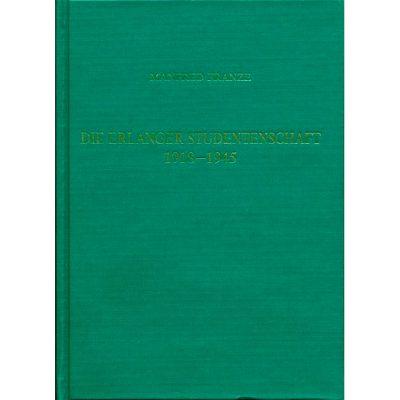 Die Erlanger Studentenschaft 1918-1945