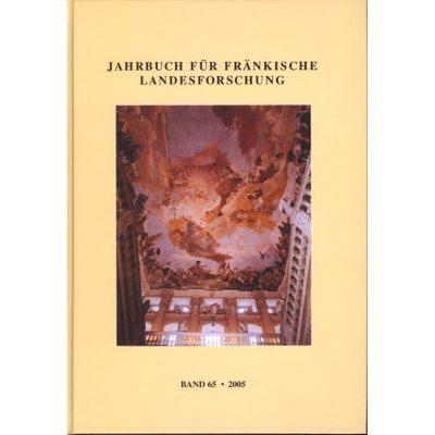 Jahrbuch für fränkische Landesforschung / Jahrbuch für fränkische Landesforschung Band 65 - 2005