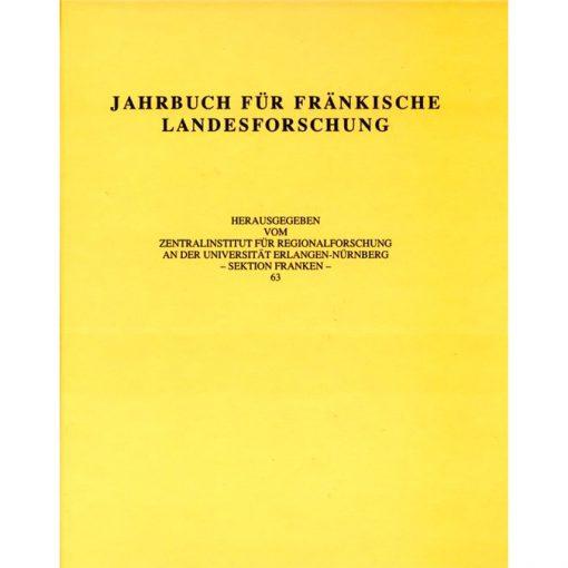 Jahrbuch für fränkische Landesforschung / Jahrbuch für fränkische Landesforschung Band 63 - 2003