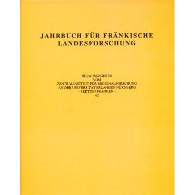 Jahrbuch für fränkische Landesforschung / Jahrbuch für fränkische Landesforschung Band 62 - 2002