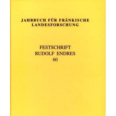 Jahrbuch für fränkische Landesforschung / Jahrbuch für fränkische Landesforschung Festschrift Rudolf Endres. Band 60 - 2000