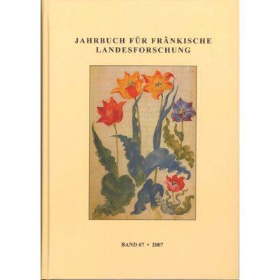 Jahrbuch für fränkische Landesforschung / Jahrbuch für fränkische Landesforschung Band 67 - 2007