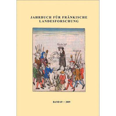 Jahrbuch für fränkische Landesforschung / Jahrbuch für fränkische Landesforschung Band 69 - 2009