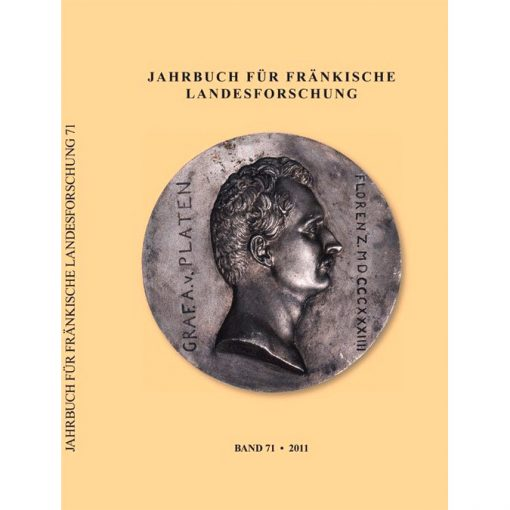 Jahrbuch für fränkische Landesforschung / Jahrbuch für fränkische Landesforschung Band 71 - 2011