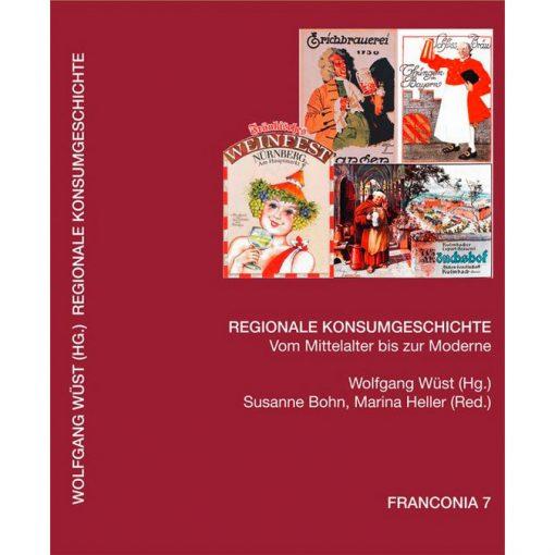 Regionale Konsumgeschichte Vom Mittelalter bis zur Moderne