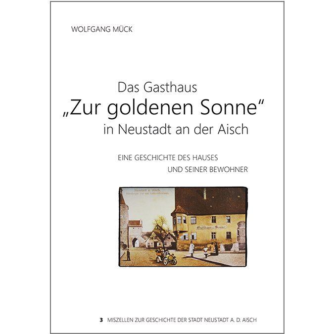 """Gaststätten in Franken. """"Zur goldenen Sonne"""" in Neustadt an der Aisch."""