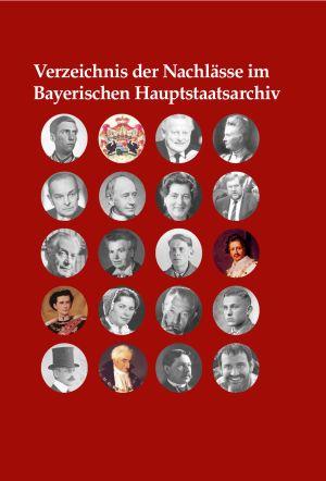 Nachlässe im Bayerischen Hauptstaatsarchiv