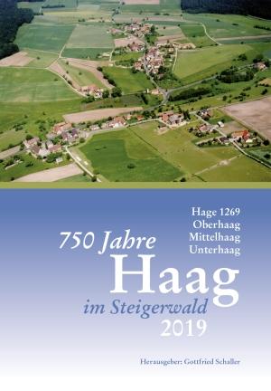 750 Jahre Haag im Steigerwald