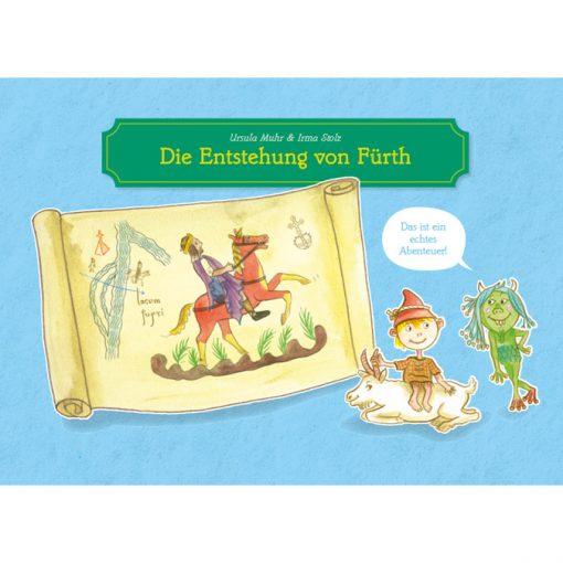 Die Entstehung von Fürth - Eine Abenteuergeschichte für Kinder