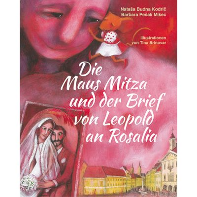 Die Maus Mitza und der Brief Leopolds an Rosalia