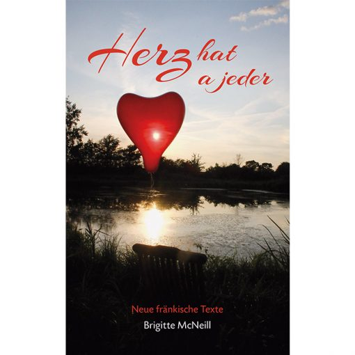 "Brigitte McNeill - Mundartbuch ""Herz hat a jeder"""