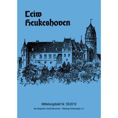Leiw Heukeshoven. MitteilungsblattNr. 59/2019 des Bergischen Geschichtsvereins - Abteilung Hückeswagen e.V.