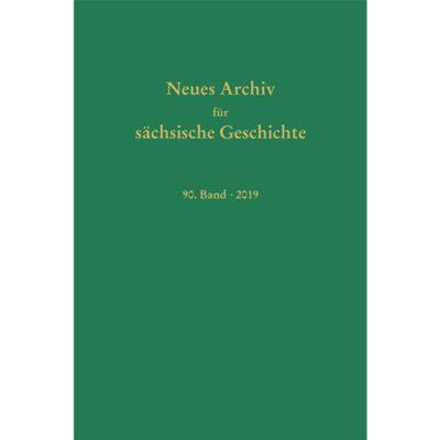 Neues Archiv für sächsische Geschichte Band 90 (2019)