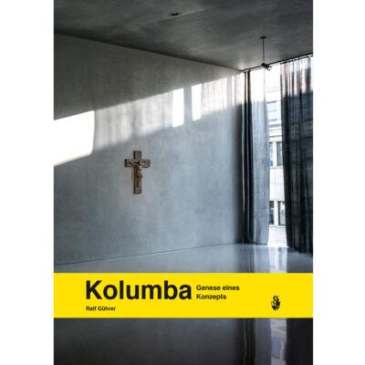 Kolumba - Genese eines Konzepts