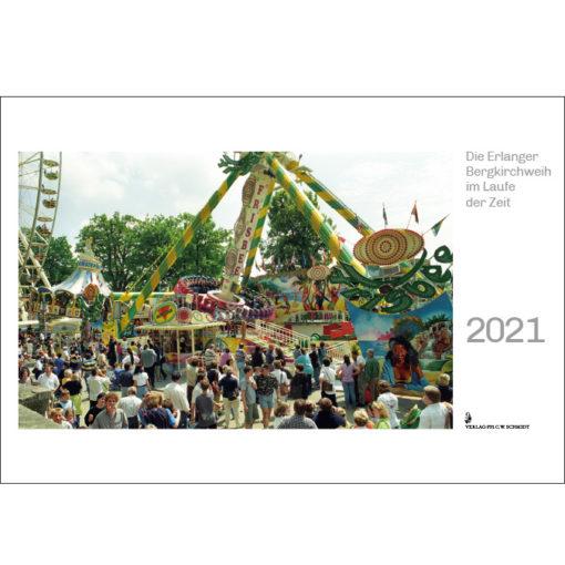 Die Erlanger Bergkirchweih im Laufe der Zeit - Kalender 2021