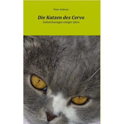 Die Katzen des Cervo - Aufzeichnungen einiger Jahre