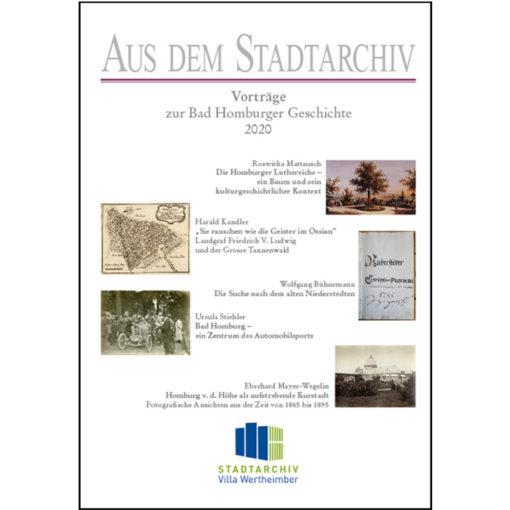Aus dem Stadtarchiv - Vorträge zur Bad Homburger Geschichte (Band 31)
