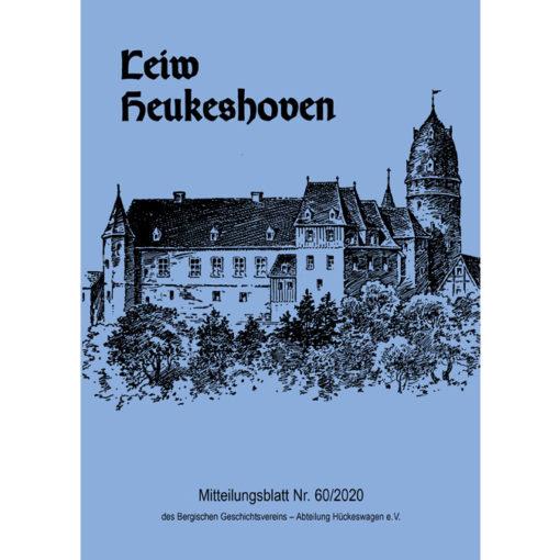 Leiw Heukeshoven - Mitteilungsblatt Nr. 60/2020 des Bergischen Geschichtsvereins - Abteilung Hückeswagen e.V.