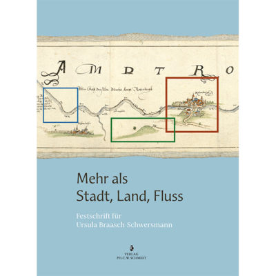 Mehr als Stadt, Land, Fluss - Festschrift für Ursula Braasch-Schwersmann