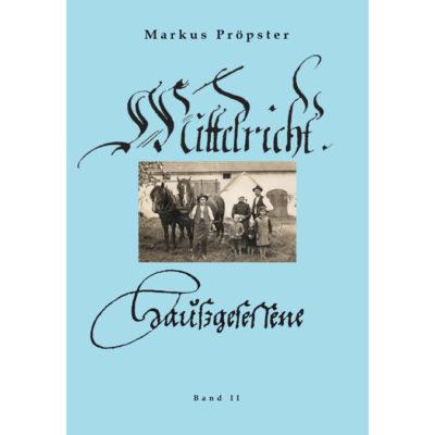 """""""Mittelricht - Haußgesessene"""" (Heimatgeschichte in Mittelricht, Band II)"""