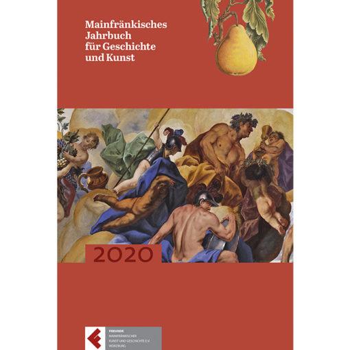 Mainfränkisches Jahrbuch für Geschichte und Kunst (Band 72/2020)
